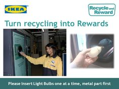 Recycle and Reward Recycle light bulbs