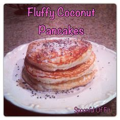 Fluffy Coconut Pancakes (low carb, low calorie, low fat) INGREDIENTS: 3 tablespoons coconut flour 3 egg whites 1/4 cup unsweetened almond milk 1 tablespoon of non-fat Greek yogurt 1/4 teaspoon baking powder 1/4 teaspoon vanilla or coconut extract (I used coconut because I'm coocoo for coconut!) pinch of salt Stevia to taste Optional: unsweetened coconut flakes and chia seeds