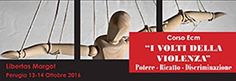 """""""I volti della violenza"""" se ne parla in un corso organizzato dall'associazione Libertas Margot, giovedì 13 e venerdì 14 ottobre. """"Dobbiamo essere preparati a lavorare sulla violenza – spiega la dottoressa Lucia Magionami – poiché si rischia di minimizzarla e spesso non rilevarla affatto, mettendo in atto interventi inefficaci ed attribuendo parte della responsabilità alla vittima""""."""