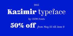 Font dňa – Kazimir (od 20,50€) - http://detepe.sk/font-dna-kazimir-od-2050e/