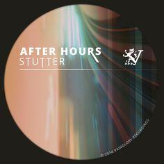 After Hours - Stutter 21 Aug 2014 Stutter (Original Mix) After Hours, House Music, Album, The Originals, Artwork, Work Of Art, Auguste Rodin Artwork, Card Book