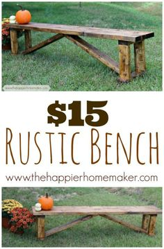 Create a rustic bench for indoors or outdoors for only $15.00