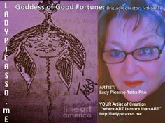"""The pathway has been cleared for Good Fortune to be YOUR natural heritage ... Tetka xox  Goddess of Good Fortune: Original Collectors Contemporary tetkaART  ARTIST: Lady Picasso Tetka Rhu YOUR Artist of Creation """"where ART is more than ART"""" http://ladypicasso.me/  #tetka   #arts   #artist   #goddess  #fortune"""