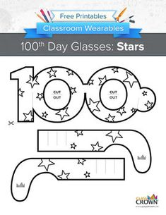 Day of School Glasses: Stars by ClassCrown 100th Day Of School Crafts, 100 Day Of School Project, 100 Days Of School, School Projects, School Ideas, 100 Day Project Ideas, 100 Happy Days, School Worksheets, Kindergarten Worksheets