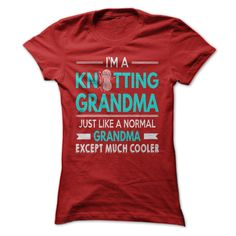 Cool Knitting Grandma  ⃝ ShirtIm a knitting grandma just like a normal grandma except much coolersew, sewing