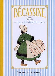 Bécassine Les Historiettes, Tome 1 : 1905-1908 de Caumery http://www.amazon.fr
