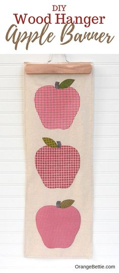 Create a pretty fall apple banner that's the perfect autumn accent for your door! Free pattern and tutorial for sewing a simple fall apple banner. Use a wood pants hanger for an easy and charming way to hang it up. Easy Sewing Projects, Sewing Projects For Beginners, Sewing Hacks, Sewing Tutorials, Quilt Tutorials, Craft Tutorials, Quilting Projects, Craft Projects, Sewing Patterns Free