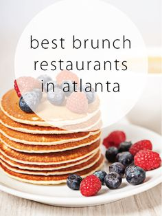 Best Brunch Restaurants in Atlanta, GA!