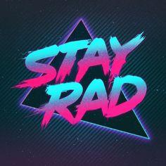Stay Rad: Nitro Edition.