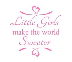 little girls make the world sweeter wall decal sisters play room baby nursery room decor with heart accents 22h x 22w ba0138