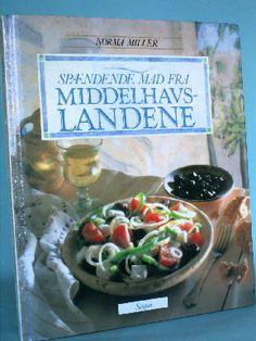 Spændende mad fra Middelhavslandene, Norma Miller