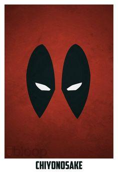 Deadpool... BECAUSE I SAID SO!