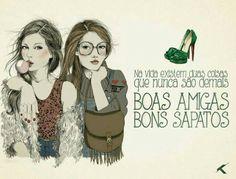 Bons sapatos...sempre!!