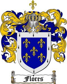FLORES FAMILY CREST - COAT OF ARMS gits at www.4crests.com