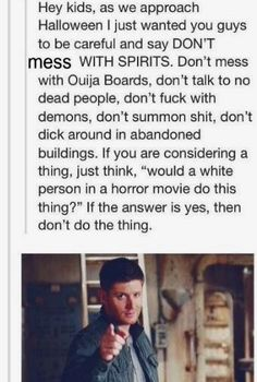 I would never touch a ouija board. I watch to many horror movies and shows about the supernatural to even think about playing with shit. Destiel, We Are Bears, Lol, Supernatural Fandom, Supernatural Pictures, Superwholock, Laugh Out Loud, Memes, Tumblr Funny
