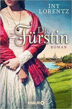 Die Fürstin: Roman: Amazon.de: Iny Lorentz: Bücher