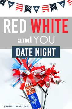 Sexy 4th of July Date Night. Time for some Red, White, and YOU! Patriotic Party, Family Traditions, Fourth Of July, Night Time, Free Printables, Red And White, Dating, Sexy, Fun