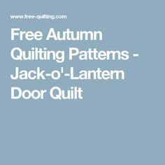 Free Autumn Quilting Patterns - Jack-o'-Lantern Door Quilt