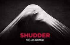 AMC possui um serviço de streaming de filmes de terror. Shudder possui conteúdo bem variado pra quem gosta de terror, desde os fãs casuais até os hardcore.