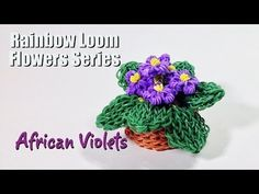 Rainbow Loom Flowers Series: AFRICAN VIOLETS. Designed and loomed by PG's Loomacy. Click photo for YouTube tutorial. 05/04/14.