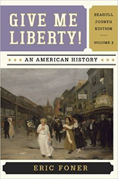 Jagos jagos1503 on pinterest give me liberty an american history seagull fourth edition vol fandeluxe Choice Image
