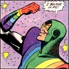 comicscanbestupid:  And that's all that matters, Rainbow Man.