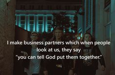 I make business partners which when people look at us, they say. Business Partner Quotes, Selfie Captions, Make Business, Quote Board, Love My Job, Quotes About God, Wall Spaces, Leadership, Religion
