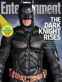 Entertainment Weekly | The Dark Knight Rises    #Batman