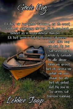 Good Night Wishes, Good Night Sweet Dreams, Good Night Quotes, Christian Messages, Christian Quotes, Evening Greetings, Afrikaanse Quotes, Goeie Nag, Special Quotes