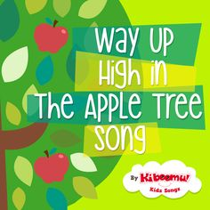 """Count Apples with """"Way Up High in the Apple Tree"""" song.  Perfect for Apple theme unit.  #preschool #kindergarten #apples"""