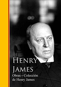 Obras - Coleccion de Henry James de Henry James https://www.amazon.es/dp/B012A3YRRG/ref=cm_sw_r_pi_dp_r8Ntxb016B29Z