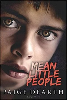 Tome Tender: Mean Little People by Paige Dearth