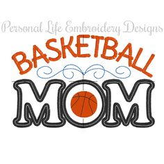 Basketball Mom Team Sports Mothers Day Machine Embroidery Design Digital Applique Pattern INSTANT DOWNLOAD Game Boy School Spirit Athletic by PersonalLife on Etsy