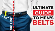 Planning to buy a belt? How do you choose the right belt size? This post is the ultimate guide to men's belts. Real Men Real Style, Menswear, Men's Belts, Mens Fashion, Handmade Leather, Casual, Swag, How To Wear, Lifestyle