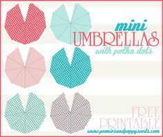 lots of printables, including these adorable mini umbrellas for your fancy tropical drinks (non alcoholic, of course)