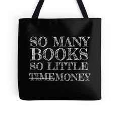 So Many Books, So Little Time/Money by Carol Oliveira