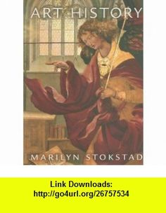 Art History Third Edition (9780131577046) Marilyn Stokstad , ISBN-10: 0131577042  , ISBN-13: 978-0131577046 ,  , tutorials , pdf , ebook , torrent , downloads , rapidshare , filesonic , hotfile , megaupload , fileserve