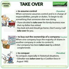 TAKE OVER - English Phrasal Verb with its different meanings and example sentences.