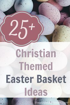 Share an easter basket filled with jesus this year easter 25 christian themed easter basket ideas negle Images