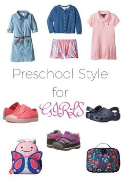 The best of practical and cute preschool clothing and accessories for toddler girls!