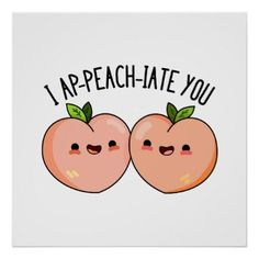 peach ideas I Ap-peach-ciate You Cute Peach Pun features two peaches appreciating one another. Cute Pun gift for family and friends who peaches and puns.