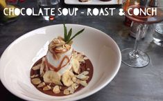 Chocolate Soup at Roast and Conch | 15 Gluten-Free Treats You Need To Eat In Leeds