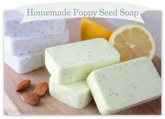 Easy Homesteading: Homemade Poppy Seed Soap Recipes