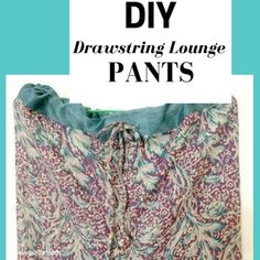 Make Sewing pattern for Drawstring lounge pants Front leg Pattern Back Leg Pattern. What do you need to make this easy pants Cording or braid for the Tunic Sewing Patterns, Sewing Patterns For Kids, Pattern Sewing, Sew Your Own Clothes, Sewing Kids Clothes, Pants Pattern Free, Sewing Shorts, Sewing Tutorials, Sewing Projects