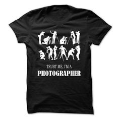 Trust Me, Im A Photographer T-Shirts, Hoodies (19$ ==► Shopping Now to order this Shirt!)