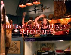 Anya teaches Dawn the Dance of Capitalist Superiority that she performs after closing the till every evening.