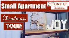 Small Apartment Christmas Decorating 2015  Tour! | 24th Day of Christmas...