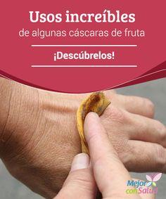 Usos increíbles de algunas cáscaras de fruta: ¡Descúbrelos! ¿Sabías que la patata tiene propiedades muy similares a las del pepino? Para desinflamar los párpados y hacer que desaparezcan las ojeras prueba a colocarte la cáscara del tubérculo sobre los ojos