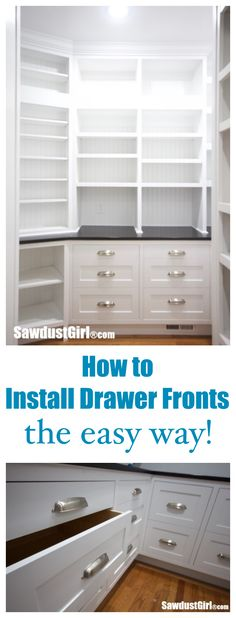 How to install cabinet drawer fronts the easy way.  http://sawdustgirl.com
