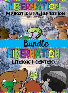 Hibernation Bundle is full of fun hands on science and literacy activities for pre-k, kindergarten and first grade!  Students will learn about hibernation, adaptation and migration.